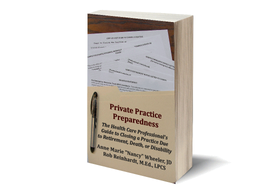Private Practice Preparedness - Professional Will and More