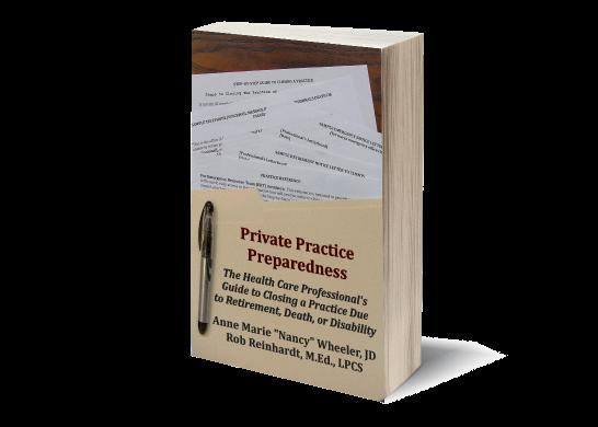 Private Practice Preparedness - Professional Will and More
